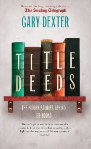 Title Deeds: How 50 Books Got Their Name