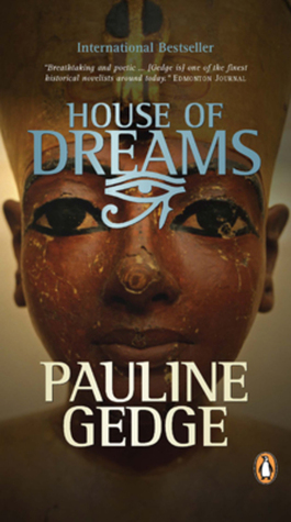 House of Dreams by Pauline Gedge