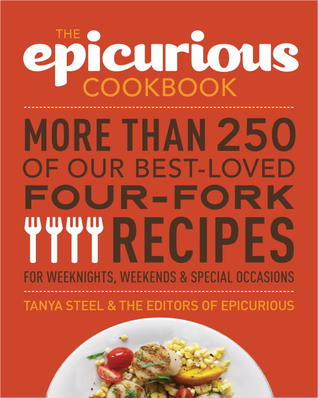 The Epicurious Cookbook by Tanya Steel