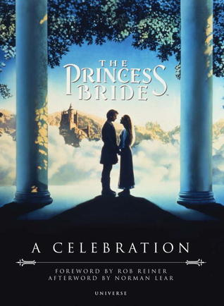 The Princess Bride by Rob Reiner