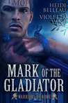 Mark of the Gladiator
