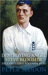Steve Bloomer: The Story of Football's First Superstar