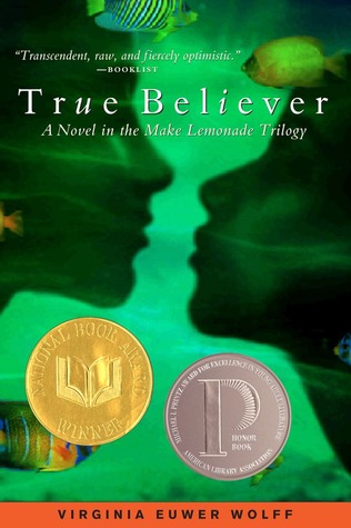 True Believer by Virginia Euwer Wolff