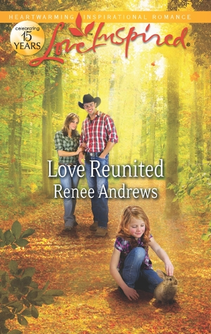 Love Reunited by Renee Andrews