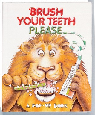 Brush Your Teeth Please by Reader's Digest Association