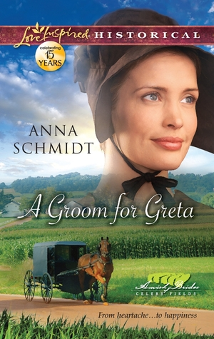 A Groom for Greta (Amish Brides of Celery Fields #3)