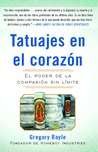 Tatuajes del Corazon: Stories of Hope and Compassion