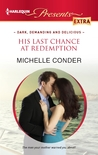 His Last Chance at Redemption by Michelle Conder