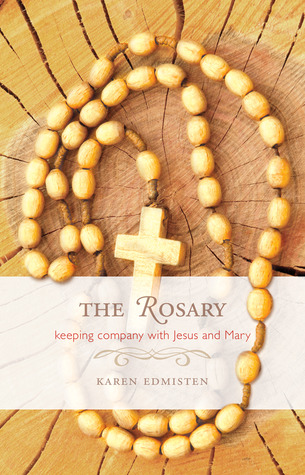 The Rosary by Karen Edmisten