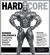 Hard Core: Ronnie Coleman's Complete Guide to Weight Training