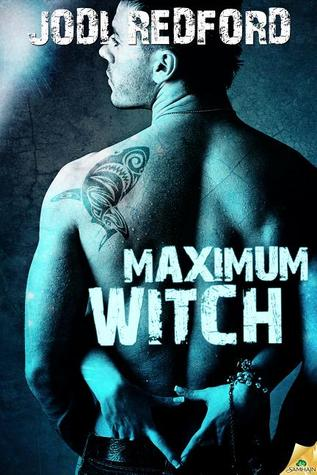 Maximum Witch by Jodi Redford