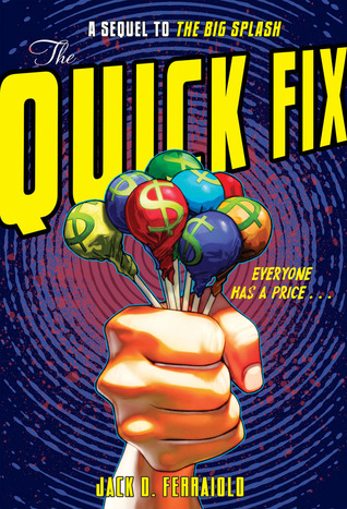 The Quick Fix by Jack D. Ferraiolo