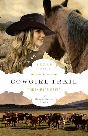 Cowgirl Trail (Texas Trails #5)