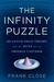 The Infinity Puzzle by Frank Close