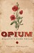 Opium: Reality's Dark Dream