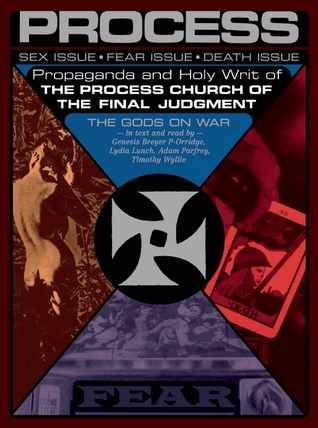 Propaganda and the Holy Writ of The Process Church of the Fin... by Adam Parfrey
