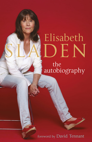 Elisabeth Sladen: The Autobiography