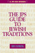 The JPS Guide to Jewish Traditions (JPS Desk Reference Series)