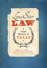 Lone Star Law by Michael Ariens