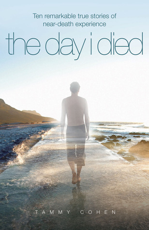 The Day I Died by Tammy Cohen