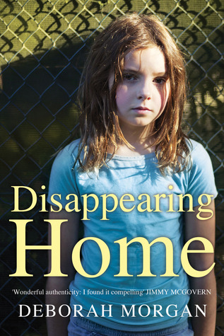 Disappearing Home by Deborah  Morgan