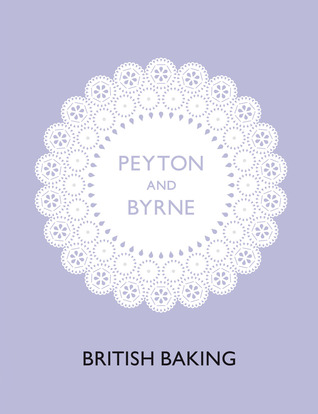 British Baking by Oliver Peyton