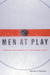 Men at Play: A Working Understanding of Professional Hockey