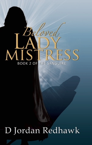 Beloved Lady Mistress by D. Jordan Redhawk