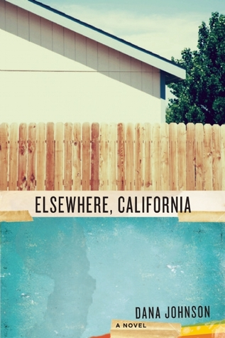 Elsewhere, California: A Novel