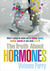 Truth About Hormones by Vivienne Parry