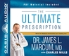 The Ultimate Prescription (Library Edition): What the Medical Profession Isn't Telling You