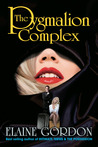 The Pygmalion Complex by Elaine Gordon