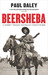Beersheba: A Journey Through Australia's Forgotten War
