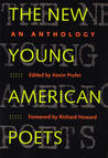 The New Young American Poets: An Anthology