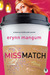 Miss Match (Lauren Holbrook...