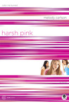 Harsh Pink: Color Me Burned (TrueColors, #12)