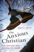 The Anxious Christian by Rhett Smith