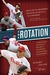 The Rotation: A Season with the Phillies and the Greatest Pitching Staff Ever Assembled