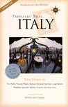 Travelers' Tales Italy: True Stories