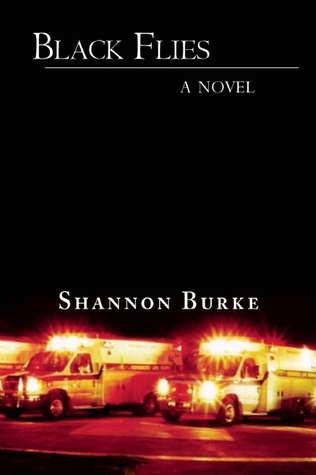 Black Flies by Shannon Burke