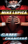 Game Changers by Mike Lupica
