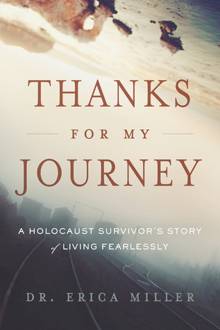 Thanks for My Journey by Erica Miller