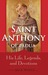 St. Anthony of Padua: His L...