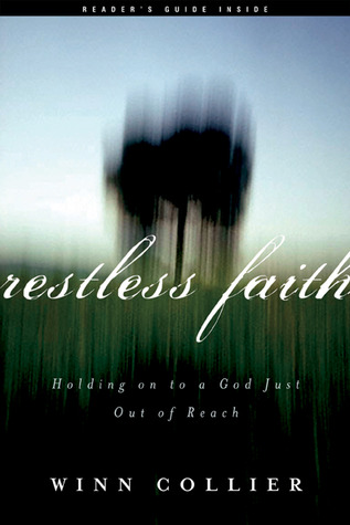 Restless Faith by Winn Collier