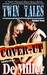 Cover Up (Twin Tales #3)