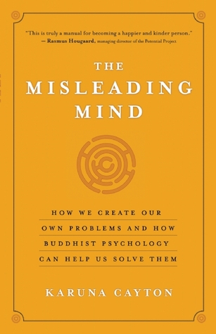 The Misleading Mind by Karuna Cayton