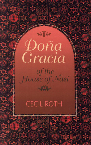 Dona Gracia of the House of Nasi