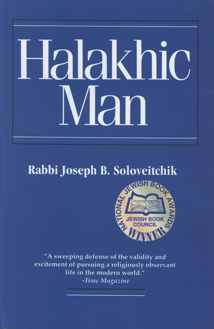 Halakhic Man by Joseph B. Soloveitchik