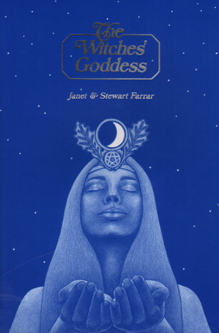 The Witches' Goddess by Janet Farrar
