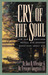 The Cry of the Soul by Dan B. Allender